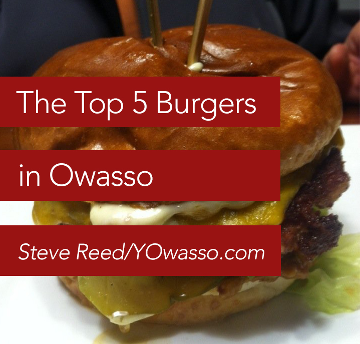 Top 5 Burgers in Owasso