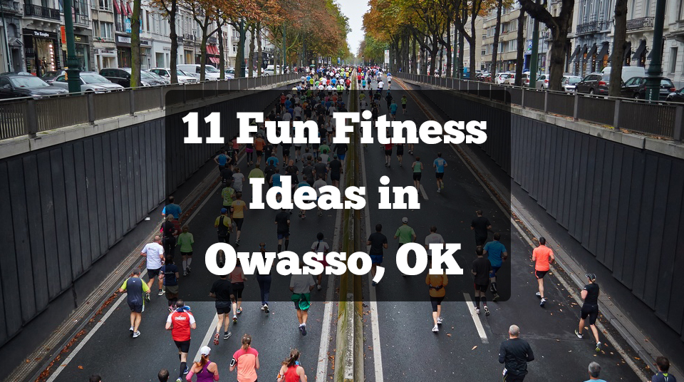 11 Fun Fitness Ideas in Owasso, OK